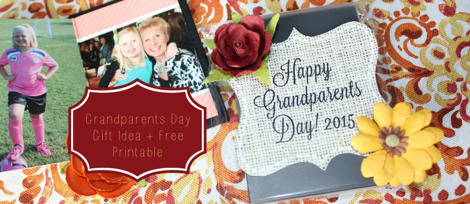 Grandparents Day 2015 Gift Idea + Free Printable