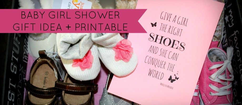 Baby Girl Shower Gift Idea + Free Printable