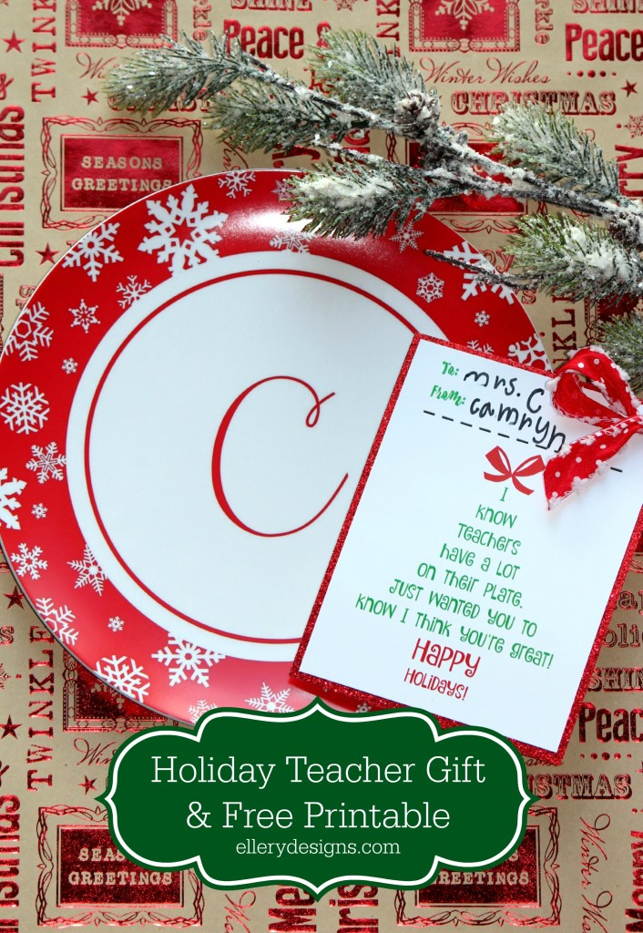 Holiday Teacher Gift Idea + Free Printable