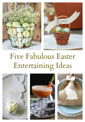 Five Entertaining Ideas for Easter