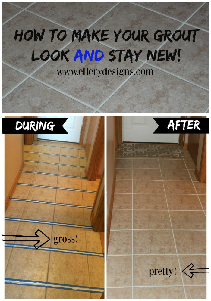 How To Make Your Grout Look And Stay New Ellery Designs