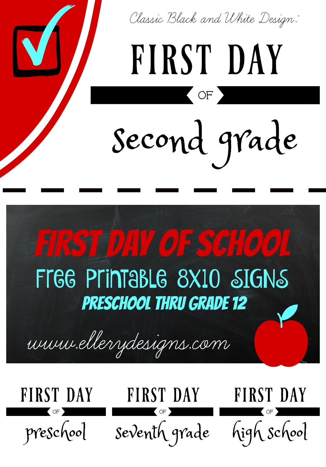 First Day of School Free Printable by ElleryDesigns.com
