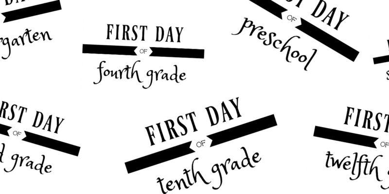 First Day of School Free Printables ElleryDesigns.com
