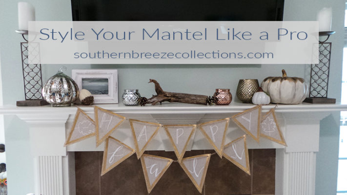 Style Your Mantel Like A Pro